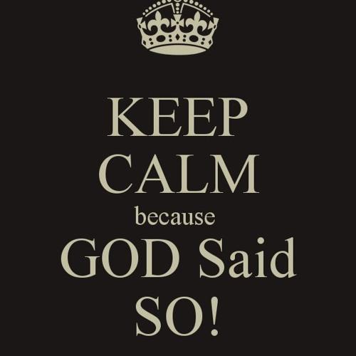 Because God Said So